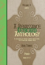 A Renaissance Keyboard Anthology. Vol. 3. Grades 6-7
