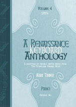 A Renaissance Keyboard Anthology Vol. 4. Grade 8