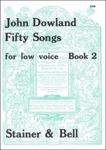 Dowland John - 50 Songs Vol.2 - Low Voice and Piano