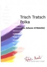 Strauss J. - Devogel J. - Trisch Tratsch Polka