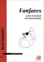 Sauguet H. - Fanfares, Pour Le Festival De Saint-émilion - Ensemble De Cuivres