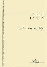 Dachez C. - La Partition Oubliée - Clarinette