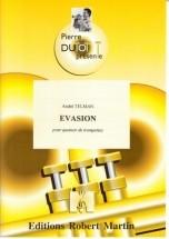 Telman A. - Collection Dutot P. - Evasion Pour Quatuor De Trompettes