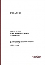 Palmeri Martin - Misa A Buenos Aires, Misatango - Choral Score