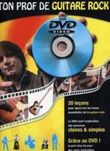 Roux Julien/miqueu Laurent - Ton Prof De Guitare Rock + Dvd