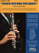 Know Before You Blow Blues For Flute + 2 Cd