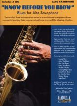 Know Before You Blow Blues For Alto Sax + 2 Cd