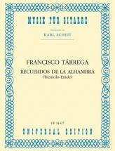 Tarrega Francisco - Recuerdos De La Alhambra (tremolo Etude) - Guitare