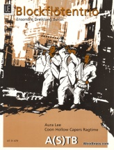 Aura Lee, Coon Hollow Capers Ragtime - 3 Flb A(s)tb