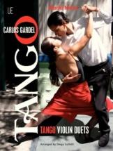 Gardel Carlos - Tangos Violin Duets