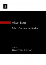 Berg Alban - 5 Orchestral Songs - Study Score