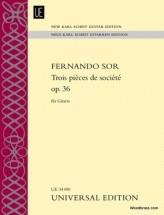 Sor F. - Trois Pieces De Societe Op. 36 - Guitare