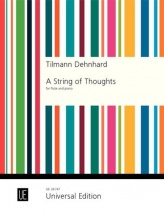 Dehnhard Tilmann - A String Of Thoughts - Flute and Piano