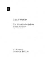 Mahler Gustav - Das Himmlische Leben - Clarinette, Soprano Et Piano