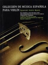 Coleccion De Musica Espanola Para Violin - A Superb Collection For Violin By Celebrated Spanish Comp