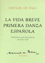 Manuel De Falla La Vida Breve Primera Danza Espanola - Guitar