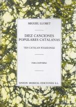 Llobet M. - Diez Canciones Populares Cantalanas - Guitare