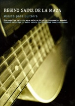 Sainz De La Maza Regino - Musica Para Guitarra - Guitar