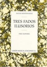 Montsalvatge Tres Fados Ilusorios Para Guitarra - Guitar