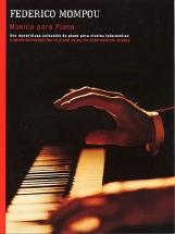 Federico Mompou - Musica Para Piano Solo