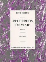 Isaac Albeniz Recuerdos De Viaje Op.71 - Piano Solo