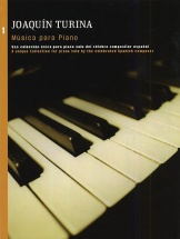 Turina - Joaquin Turina Musica Para Piano Book 1 - Piano Solo
