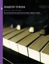 Turina - Joaquin Turina Musica Para Piano Book 3 - Piano Solo