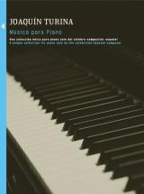 Turina - Joaquin Turina Musica Para Piano Book 4 - Vol 4 - Piano Solo