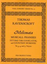 Ravenscroft  T. - Melismata - 3, 4 Et 5 Voix