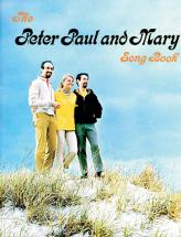 Peter Paul And Mary - Peter, Paul And Mary Songbook - Pvg