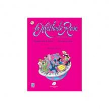 La Methode Rose - Première Année De Piano (édition Révisée 2005) + Cd