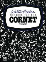 Beeler Walter - Beeler Method Cornet Book 2 - Cornet