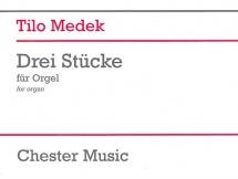 Tilo Medek Three Pieces For Organ - Organ
