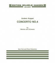 Koppel A. - Concerto N°4 - Marimba And Orchestra - Piano Score/solo Part