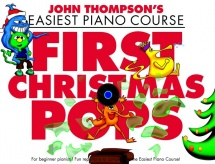 John Thompson - First Christmas Pops - Piano Solo
