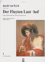 Eyck Jacob Van - Der Fluyten Lust-hof Vol.1