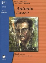 Lauro A. - Works For Piano : Venezuela (incl. Valse N°3 For Guitar)