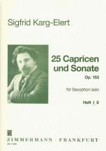 Karg-elert Sigfrid - 25 Caprices Et Sonate Op.153 Vol.1