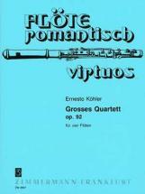 Kohler Ernesto - Grosses Quartett Op.92 - 4 Flutes
