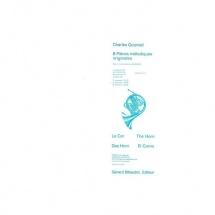 Gounod Charles - 6 Pieces Melodiques Originales Volume 2 - Cor Et Piano