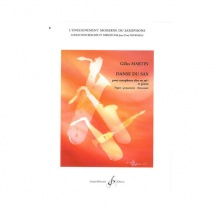 Martin Gilles - Danse Du Sax - Saxophone Mi B