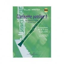 Martin Gilles - Clarinette Passion Vol.1 + Cd - Clarinette, Piano