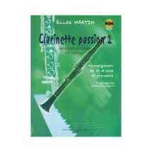 Martin Gilles - Clarinette Passion Volume 2 - Clarinette Et Piano