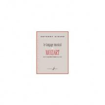 Girard Anthony - Le Langage Musical De Mozart Dans Les 6 Premieres Sonates Pour Piano