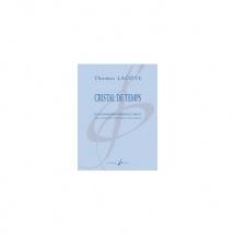 Lacôte Th. - Cristal De Temps - Saxophone Soprano Et Orgue