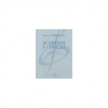 Strasnoy Oscar - De Colchide A Corinthe - Piano