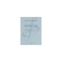 Connesson Guillaume - Prelude Et Funk - 4 Clarinettes Et Quatuors De Clarinettes