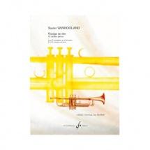 Vanhooland Xavier - Voyage En Trio 11 Petites Pieces - 2 Trompettes Et Piano