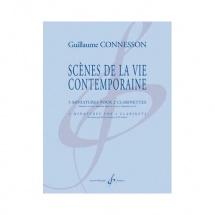 Connesson Guillaume - Scenes De La Vie Contemporaine - 2 Clarinettes Si B