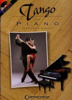 Mizrahi Federico - Tango For Piano + Cd